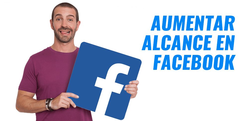 AUMENTAR ALCANCE FACEBOOK