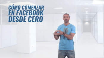 COMO EMPEZAR EN FACEBOOK DESDE CERO - @SocialMedier