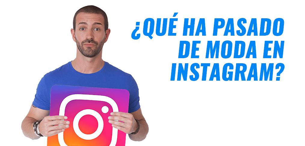 Moda En Instagram 10 Cosas Han Pasado De Moda En 2019